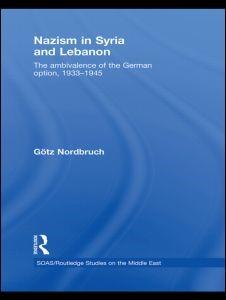 Abbildung von Nordbruch | Nazism in Syria and Lebanon | 2008