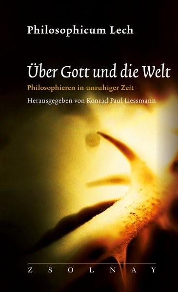Über Gott und die Welt | Liessmann, 2017 | Buch (Cover)