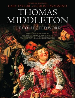 Abbildung von Taylor / Lavagnino | Thomas Middleton: The Collected Works | 2010