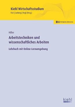 Abbildung von Hiller | Arbeitstechniken und wissenschaftliches Arbeiten | 1. Auflage | 2017 | beck-shop.de