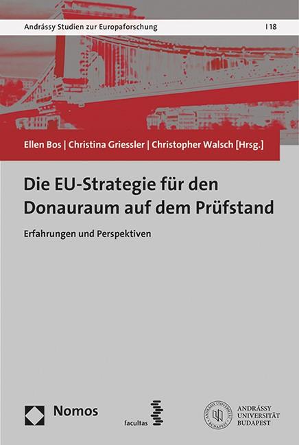 Die EU-Strategie für den Donauraum auf dem Prüfstand | Bos / Griessler / Walsch, 2017 | Buch (Cover)