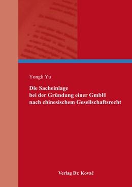 Abbildung von Yu | Die Sacheinlage bei der Gründung einer GmbH nach chinesischem Gesellschaftsrecht | 2017 | 22