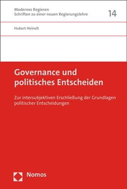 Abbildung von Heinelt | Governance und politisches Entscheiden | 1. Auflage | 2016 | beck-shop.de