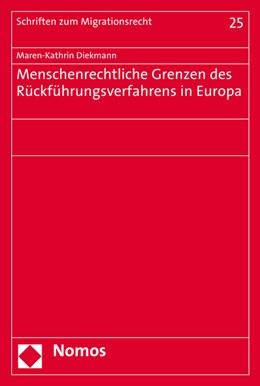 Abbildung von Diekmann | Menschenrechtliche Grenzen des Rückführungsverfahrens in Europa | 2017