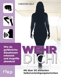 Abbildung von Delp | Wehr dich! | 1. Auflage | 2017 | beck-shop.de