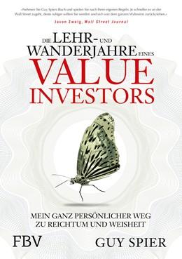 Abbildung von Spier | Die Lehr- und Wanderjahre eines Value-Investors | 1. Auflage | 2017 | beck-shop.de