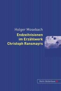 Abbildung von Mosebach | Endzeitvisionen im Erzählwerk Christoph Ransmayrs | 2003