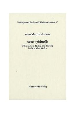 Abbildung von Mentzel-Reuters | Arma spiritualia | 1. Auflage | 2003 | 47 | beck-shop.de