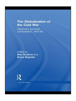 Abbildung von Guderzo / Bagnato | The Globalization of the Cold War | 2010 | Diplomacy and Local Confrontat...