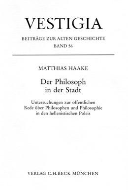 Abbildung von Haake, Matthias | Der Philosoph in der Stadt | 2007 | Untersuchungen zur öffentliche... | 56