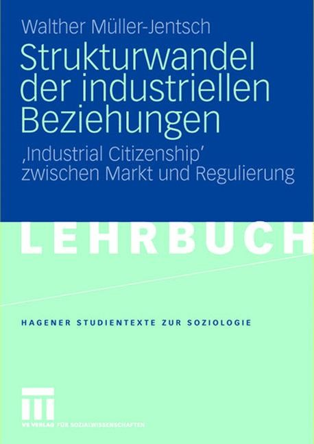 Strukturwandel der industriellen Beziehungen | Müller-Jentsch, 2007 | Buch (Cover)