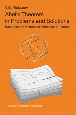 Abbildung von Alekseev   Abel's Theorem in Problems and Solutions   2004   Based on the lectures of Profe...