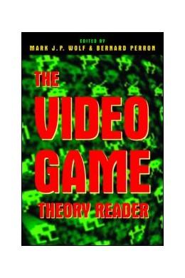 Abbildung von Wolf / Perron | The Video Game Theory Reader | 2003