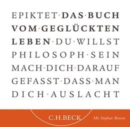 Abbildung von Epiktet | Das Buch vom geglückten Leben - Hörbuch | 1. Auflage | 2007 | beck-shop.de