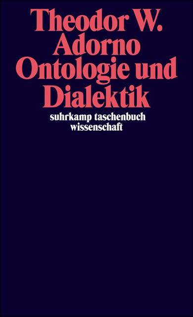 Abbildung von Adorno / Tiedemann   Ontologie und Dialektik   2008