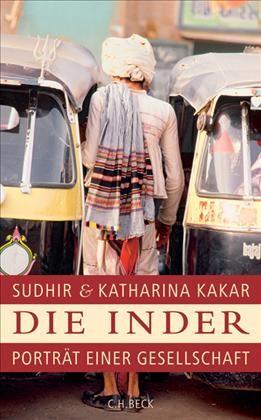Die Inder   Kakar, Katharina / Kakar, Sudhir   3. Auflage, 2014   Buch (Cover)