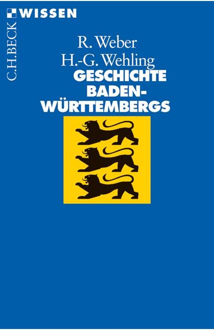 Cover: Hans-Georg Wehling|Reinhold Weber, Geschichte Baden-Württembergs