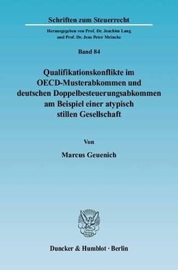 Abbildung von Geuenich | Qualifikationskonflikte im OECD-Musterabkommen und deutschen Doppelbesteuerungsabkommen am Beispiel einer atypisch stillen Gesellschaft | 2005 | 84