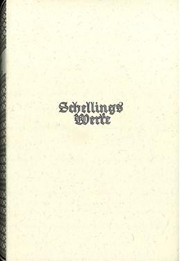 Abbildung von Schelling Werke 4. Hauptband: Schriften zur Philosophie der Freiheit (1804-1815) | 4. unv. Nachdruck der 1927 erschienenen Auflage | 1978
