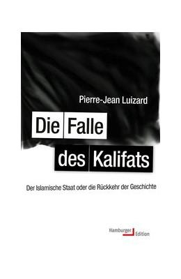 Abbildung von Luizard   Die Falle des Kalifats   1. Auflage   2017   beck-shop.de