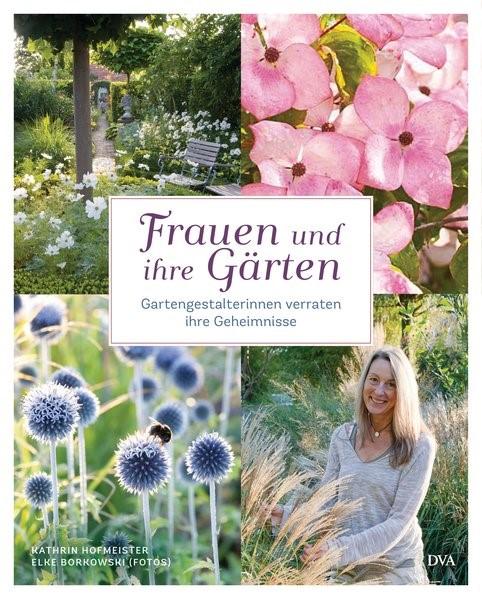 Frauen und ihre Gärten | Borkowski / Hofmeister, 2017 | Buch (Cover)