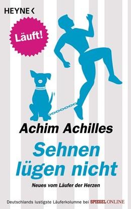 Abbildung von Achilles | Sehnen lügen nicht | 1. Auflage | 2017 | beck-shop.de