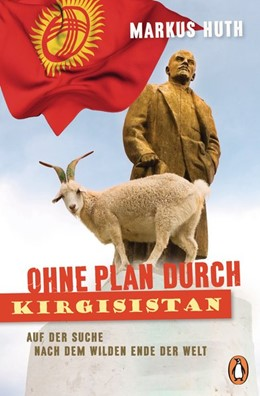 Abbildung von Huth | Ohne Plan durch Kirgisistan | 1. Auflage | 2017 | beck-shop.de