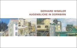 Abbildung von Winkler | Augenblicke in Dornbirn | 2016