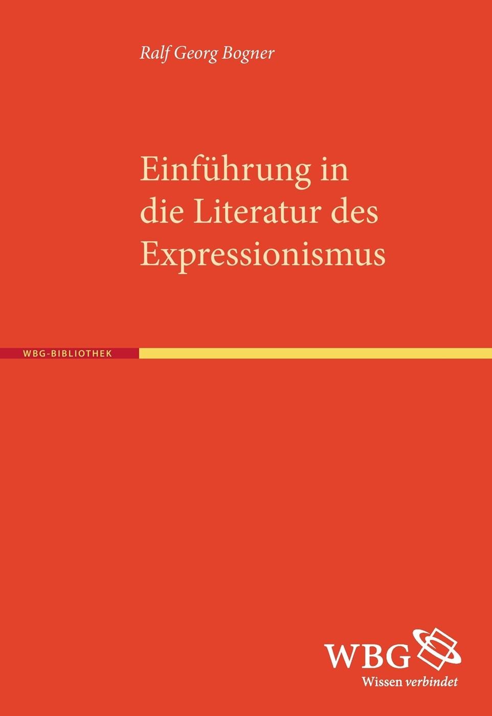 Abbildung von Bogner / Bogdal / Grimm | Einführung in die Literatur des Expressionismus | Sonderausgabe der 2. Auflage 2009 | 2016