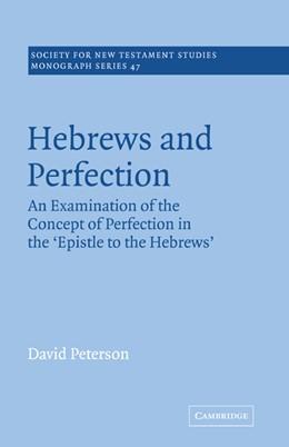 Abbildung von Peterson | Hebrews and Perfection | 2005 | An Examination of the Concept ... | 47