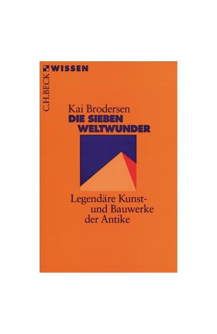 Cover: Kai Brodersen, Die Sieben Weltwunder