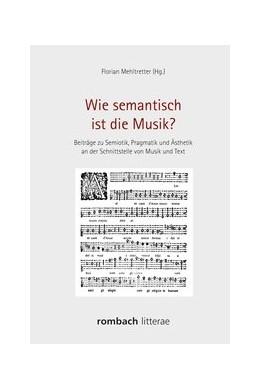 Abbildung von Mehltretter | Wie semantisch ist die Musik? | 2017 | Beiträge zu Semiotik, Pragmati...