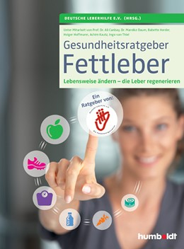 Abbildung von Deutsche Leberhilfe e. V | Gesundheitsratgeber Fettleber | 1. Auflage | 2017 | beck-shop.de