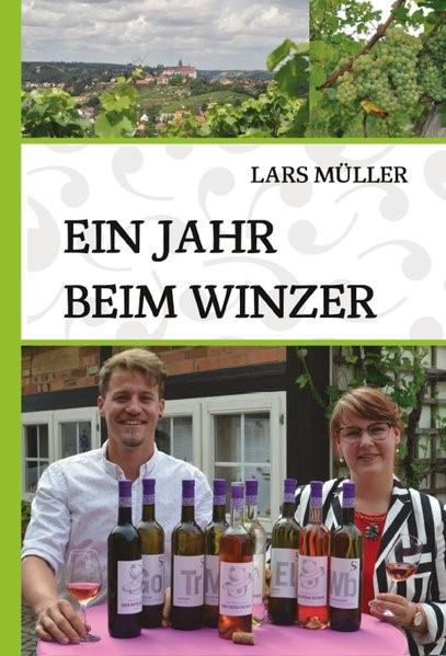 Ein Jahr beim Winzer | Müller | 1. Auflage, 2016 | Buch (Cover)