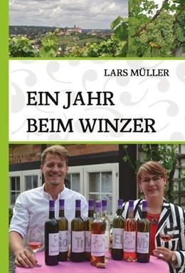 Abbildung von Müller | Ein Jahr beim Winzer | 1. Auflage | 2016