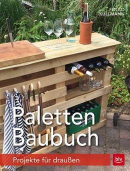 Abbildung von Kullmann   Paletten-Baubuch   1. Auflage   2017   beck-shop.de