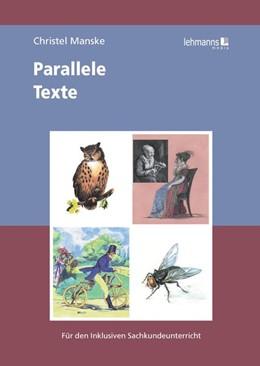 Abbildung von Manske | Parallele Texte | 2016 | Für den inklusiven Sachkundeun...