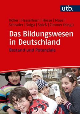Abbildung von Köller / Hasselhorn | Das Bildungswesen in Deutschland | 1. Auflage | 2019 | beck-shop.de