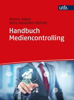 Abbildung von Gläser / Kühnle   Handbuch Mediencontrolling   1. Auflage   2020   beck-shop.de