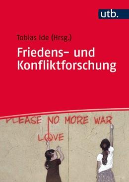 Abbildung von Ide (Hrsg.)   Friedens- und Konfliktforschung   1. Auflage   2017   beck-shop.de