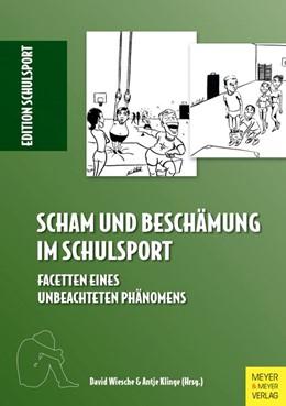 Abbildung von Scham und Beschämung im Schulsport   1. Auflage   2017   beck-shop.de
