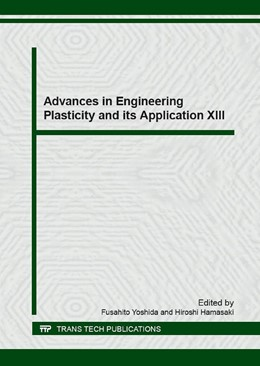 Abbildung von Yoshida / Hamasaki | Advances in Engineering Plasticity and its Application XIII | 2017 | Volume 725