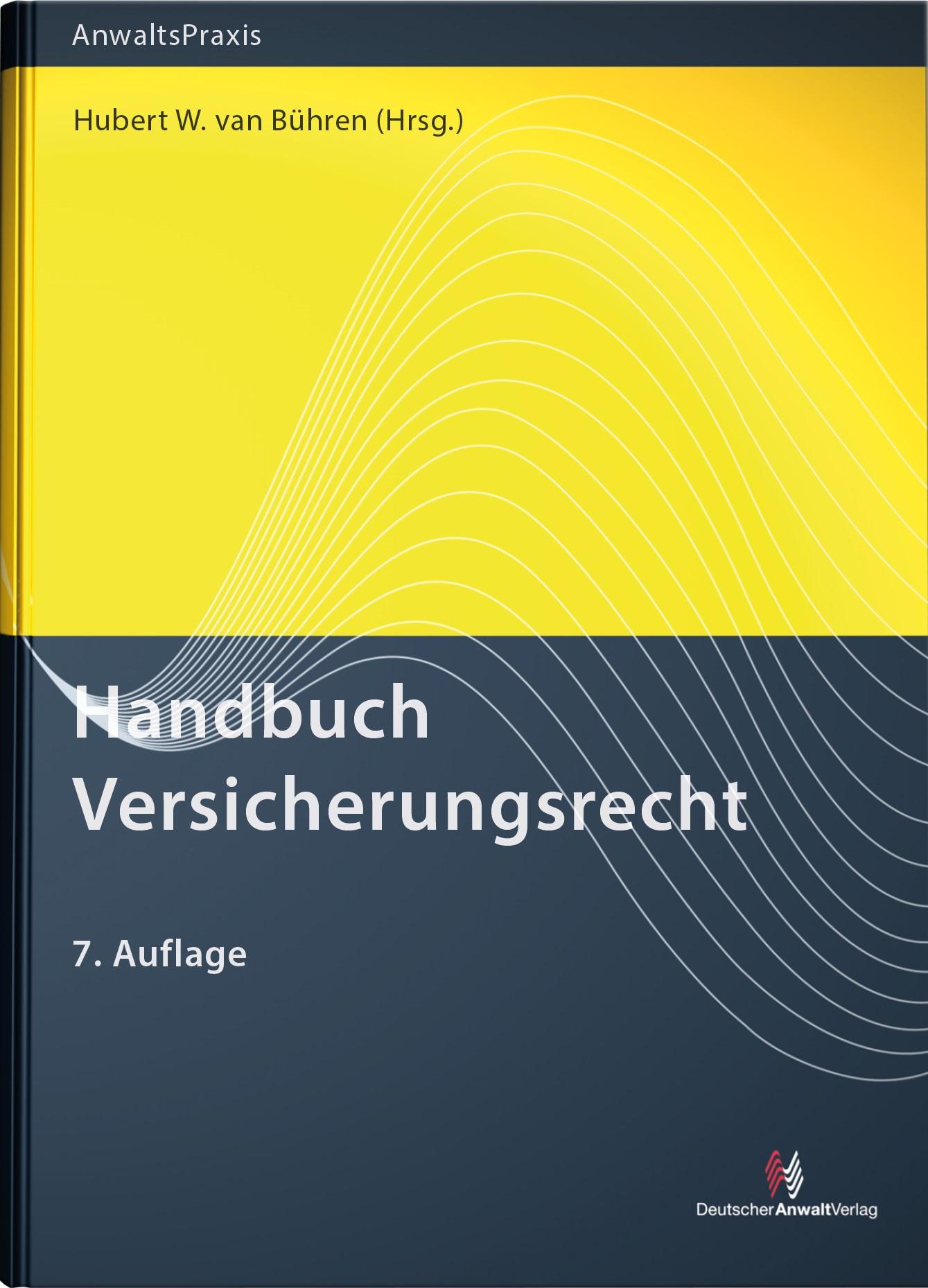 Handbuch Versicherungsrecht | van Bühren (Hrsg.) | 7. Auflage, 2017 | Buch (Cover)