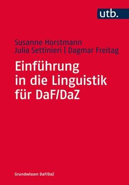 Abbildung von Settinieri / Horstmann / Freitag | Einführung in die Linguistik für DaF/DaZ | 2019 | 4750