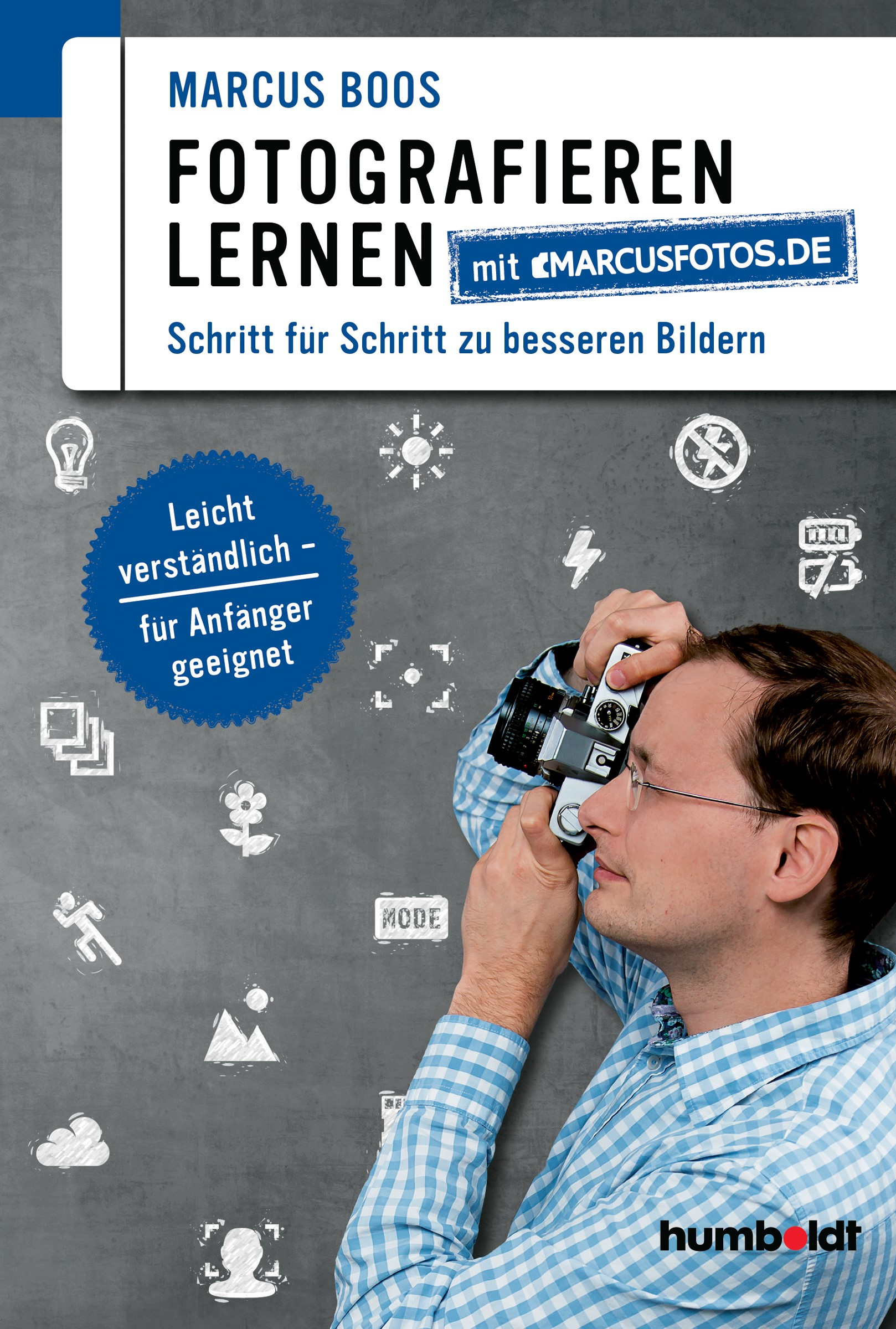 Fotografieren lernen mit marcusfotos.de | Boos, 2017 | Buch (Cover)