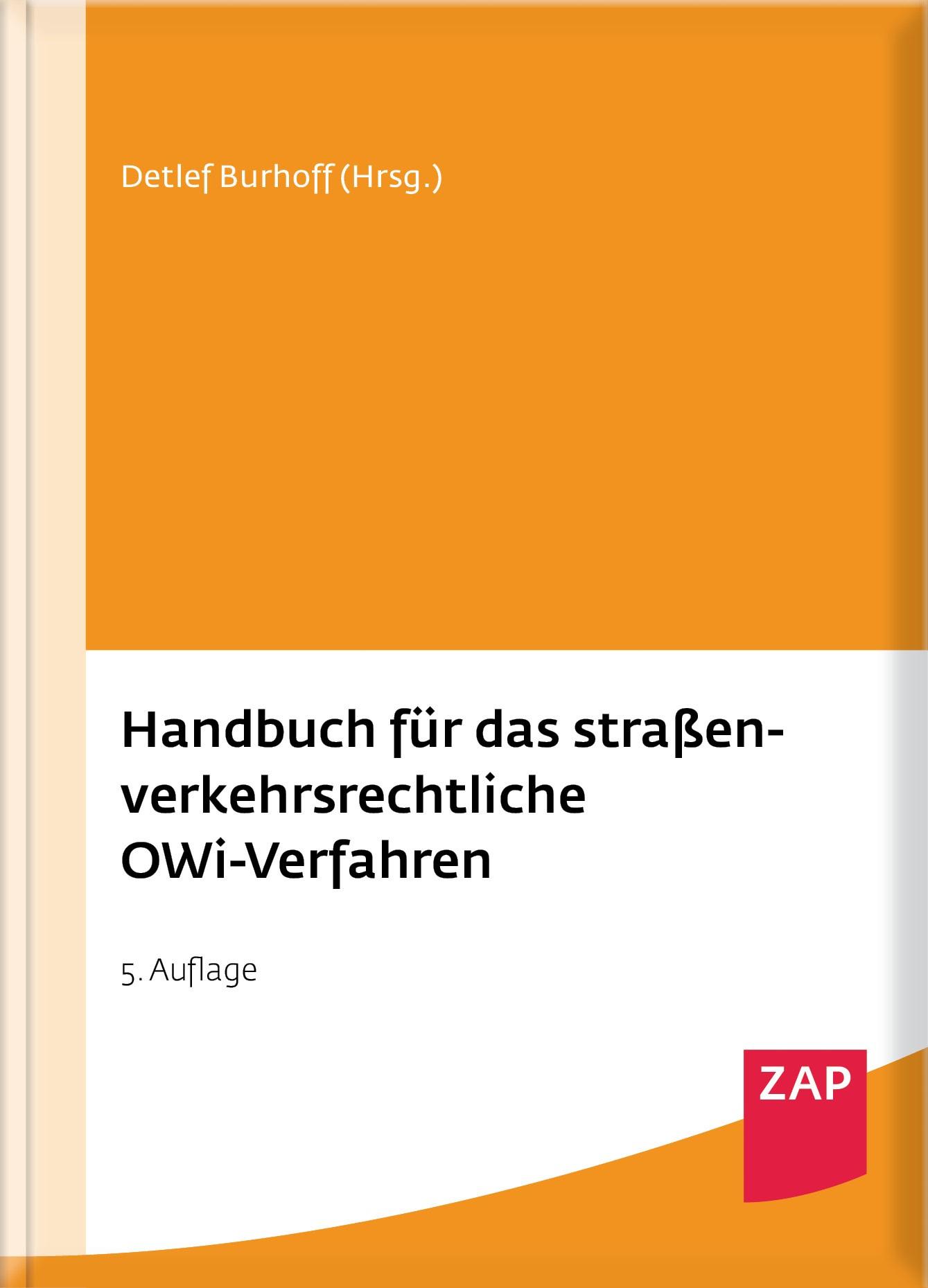 Handbuch für das straßenverkehrsrechtliche OWi-Verfahren | Burhoff (Hrsg.) | 5. Auflage, 2017 | Buch (Cover)