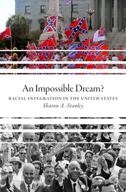Abbildung von Stanley | An Impossible Dream? | 2017 | Racial Integration in the Unit...