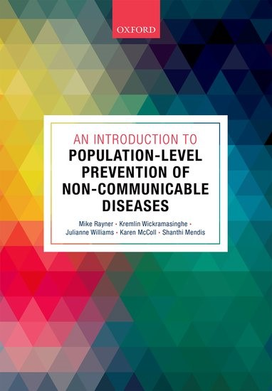 Abbildung von Rayner / Wickramasinghe / Williams / McColl / Mendis | An Introduction to Population-level Prevention of Non-Communicable Diseases | 2017