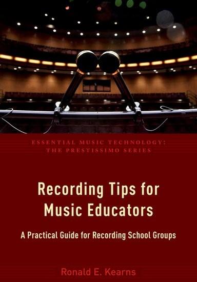 Abbildung von Kearns | Recording Tips for Music Educators | 2017