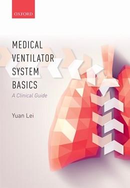 Abbildung von Lei | Medical Ventilator System Basics: A Clinical Guide | 2017